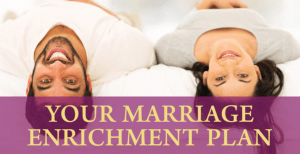 Marriage Enrichment Plan