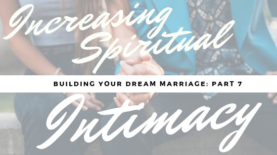 increasing spiritual intimacy